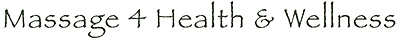 Massage 4 Health & Wellness Logo